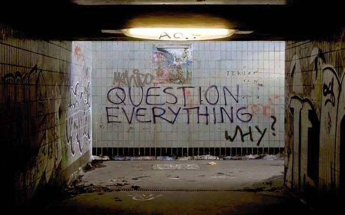 question everything why